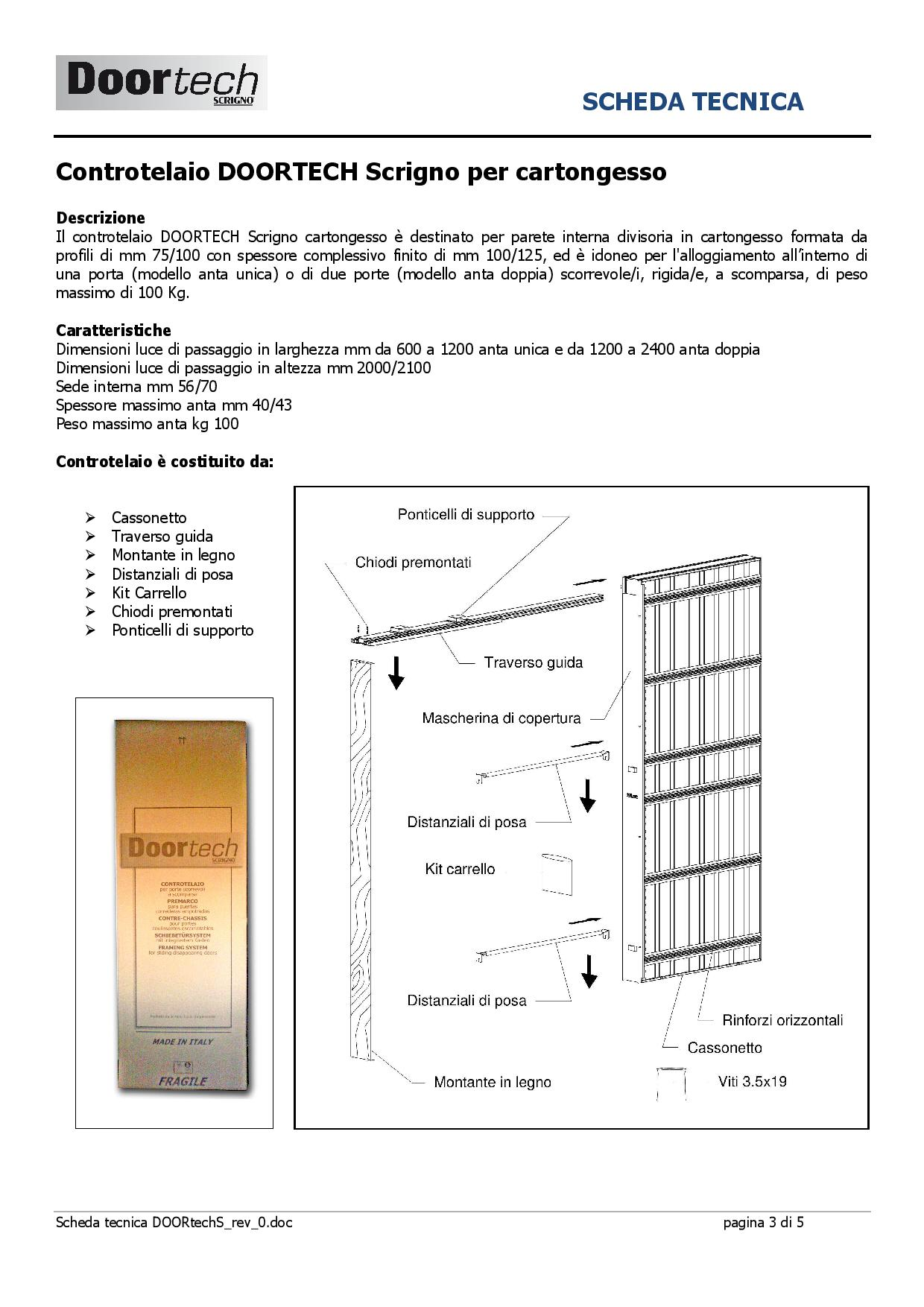 Controtelaio cartongesso doortech by scrigno anta doppia for Scheda tecnica anta ribalta giesse